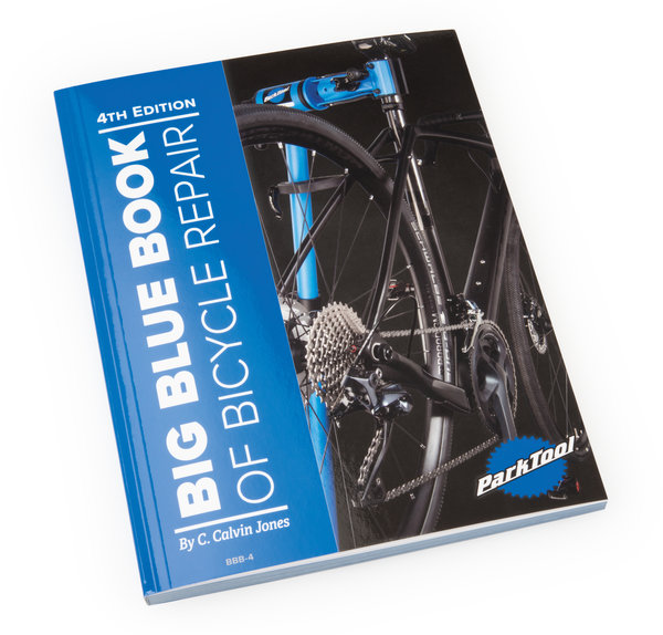 Park Tool BBB-4 Big Blue Book of Bicycle Repair — 4th Edition