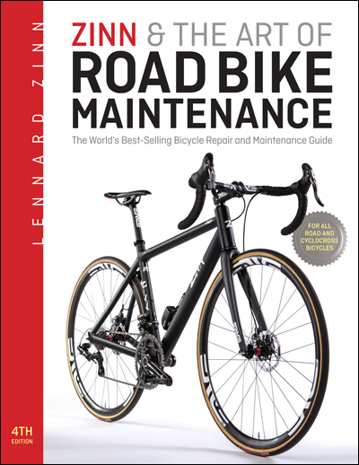VeloPress Zinn & the Art of Road Bike Maintenance, 4th Edition