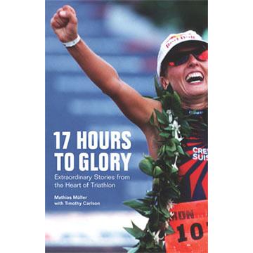 VeloPress 17 Hours to Glory