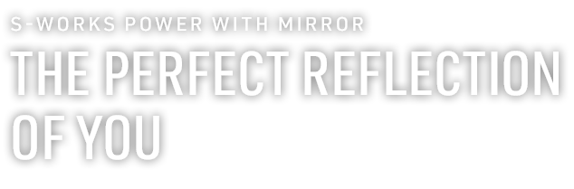 S-Works Power saddle with mirror- The perfect reflection of you