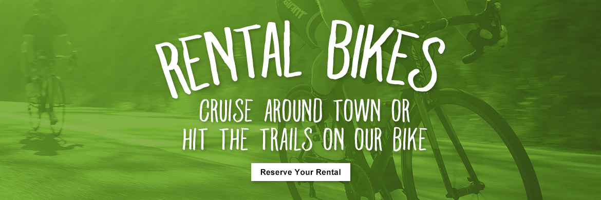 Bike Rentals available at Road and Trail Bicycles