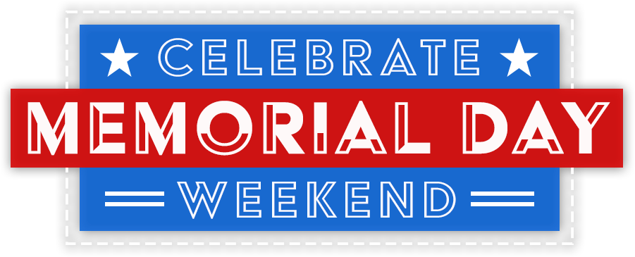Celebrate Memorial Day Weekend