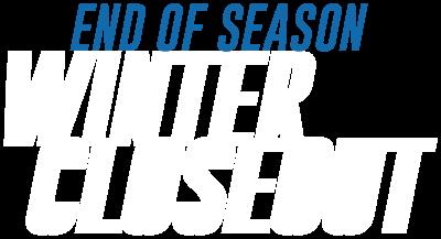 End of Season Winter Closeout