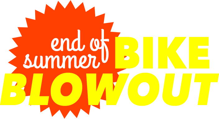 End of Summer Bike Blowout