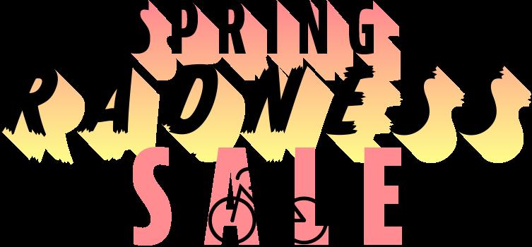 Spring Radness Sale