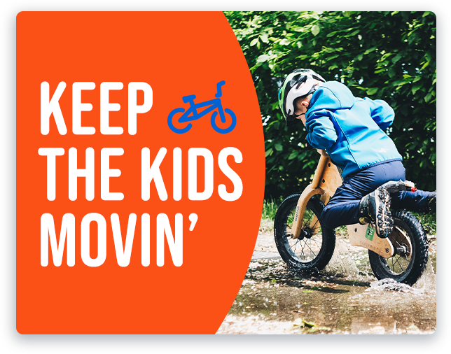 Keep the Kids Movin' - Kids' Bikes
