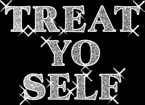 Treat Yo Self: Refresh Your Ride