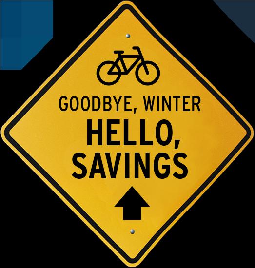 Goodbye, Winter. Hello, Savings.