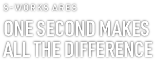 Specialized Ares | One Second Makes A Difference