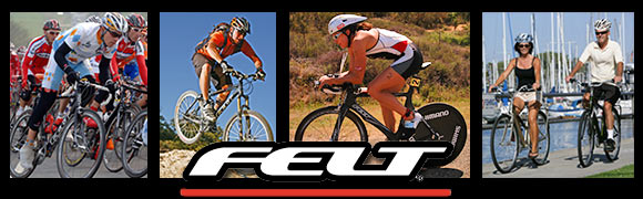 Felt bicycles are ready for any ride and rider!