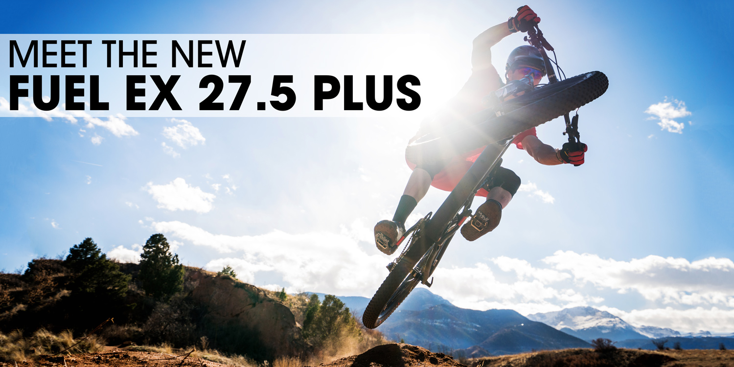Meet the new Fuel EX 27.5 Plus.