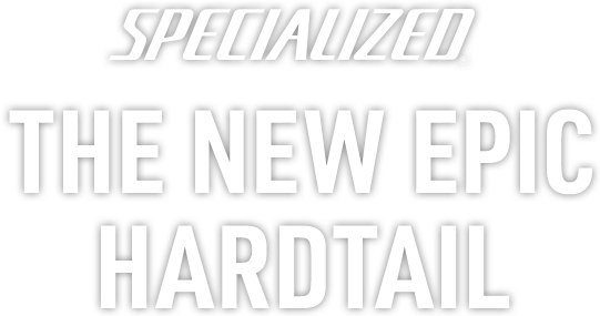All-New Specialized Epic Hardtail