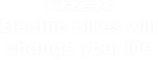 Trek electric bikes will change your life