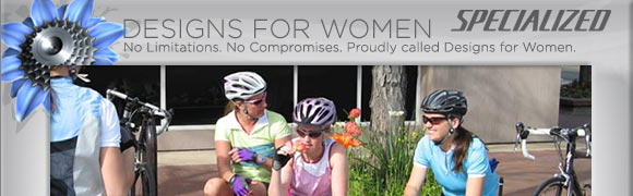 We proudly carry Specialized Designs For Women bicycles, accessories and clothing!