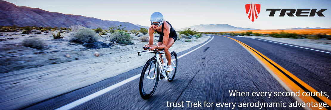 A Trek bicycle will make you faster and more aerodynamic in that Ironman or sprint triathlon.