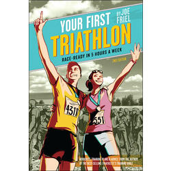 VeloPress Your First Triathlon, 2nd Ed.