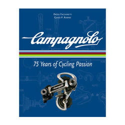 VeloPress Campagnolo: 75 Years of Cycling Passion