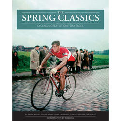 VeloPress The Spring Classics: Cycling's Greatest One-Day Races