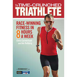 VeloPress The Time-Crunched Triathlete