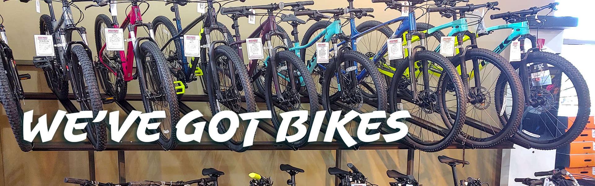 We've Got Mountain Bikes