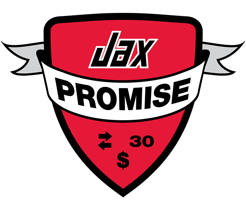 Jax Promise - 30 Day Money Back Guarantee