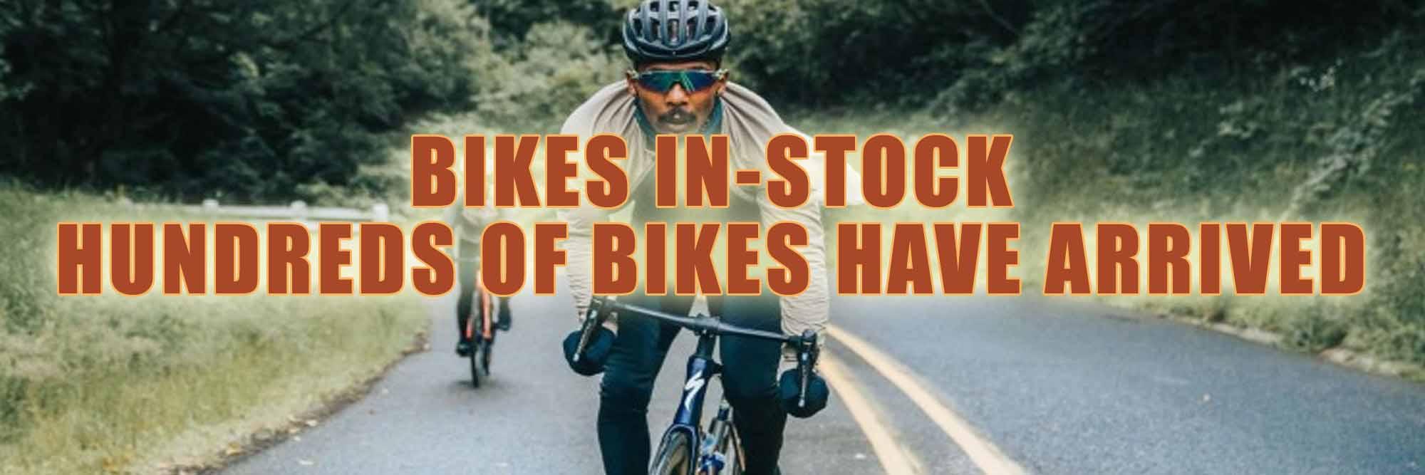 Bikes In-Stock Now