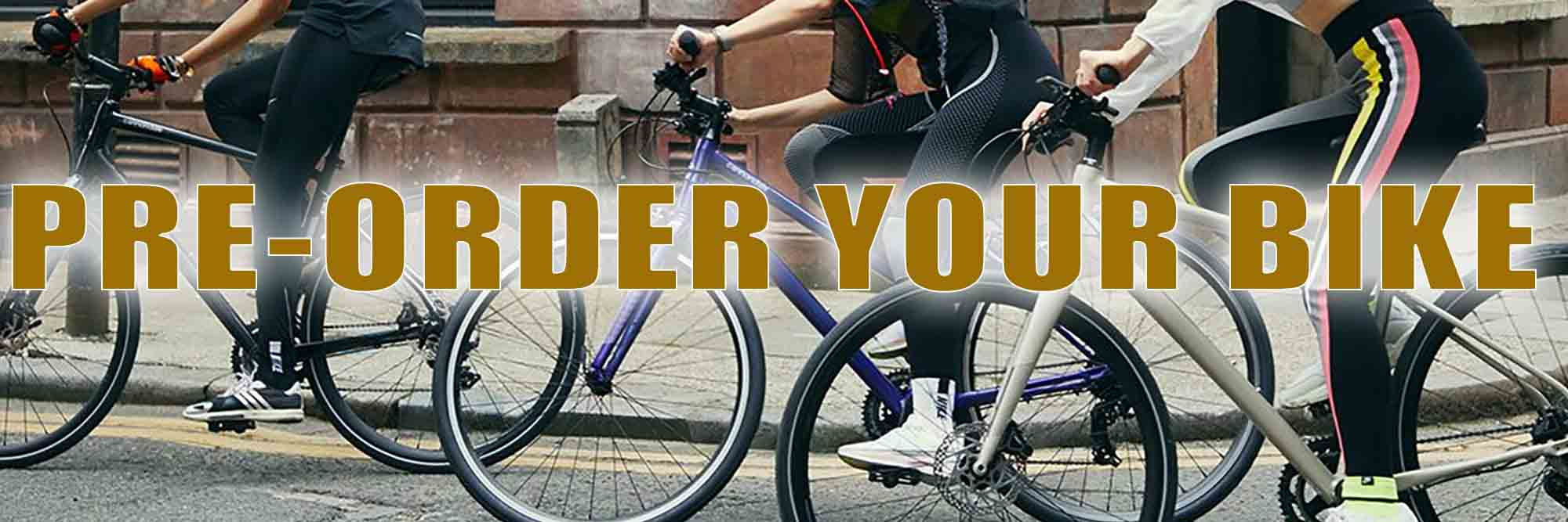 Pre-Order Your New Bike