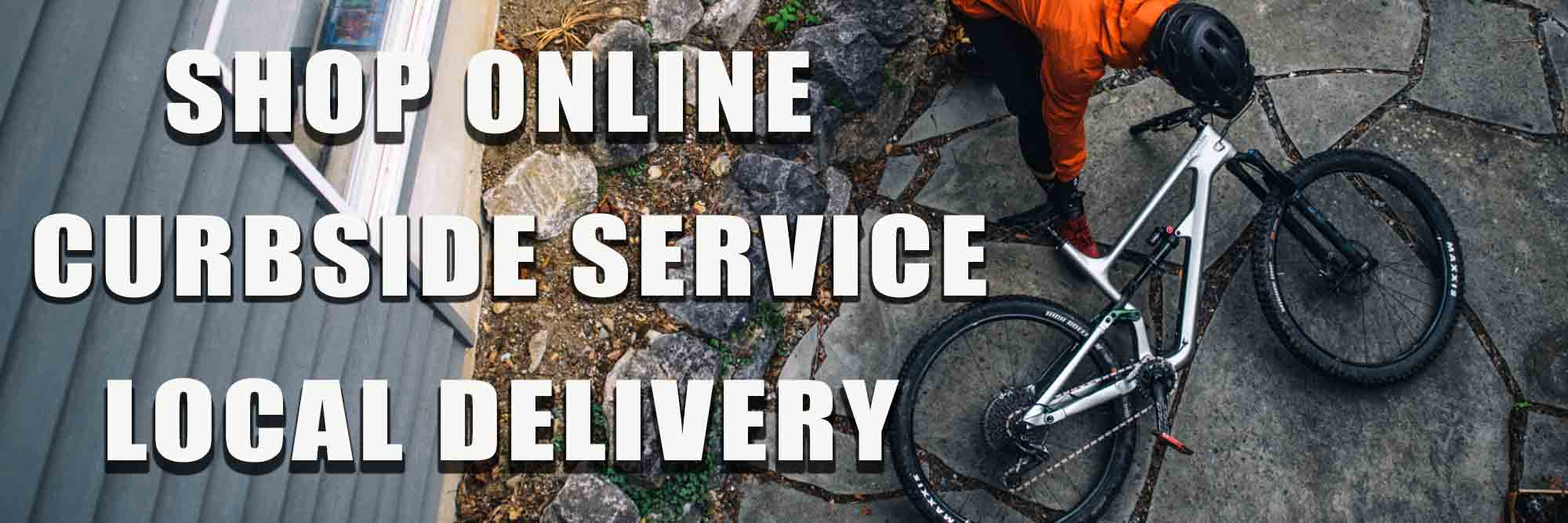 Shop Online, Curbside Service, Local Delivery