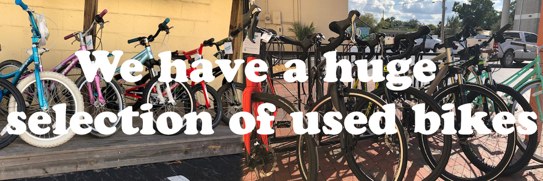 We have a huge selection of used bikes