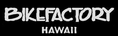 BIKEFACTORY HAWAII Home Page