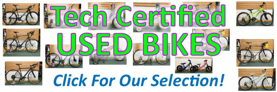 Check out our used bike selection (link to used bikes)