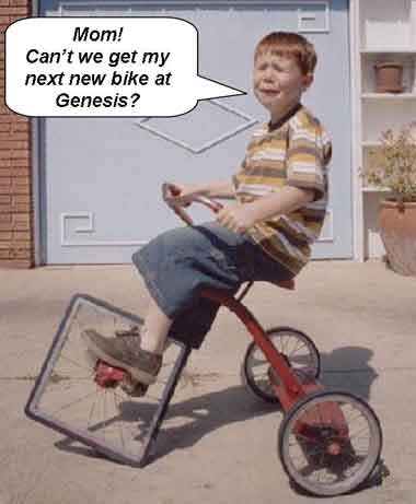 """Boy riding tricycle with square front wheel crying """"Mom! Can't we get my next new bike at Genesis?"""""""