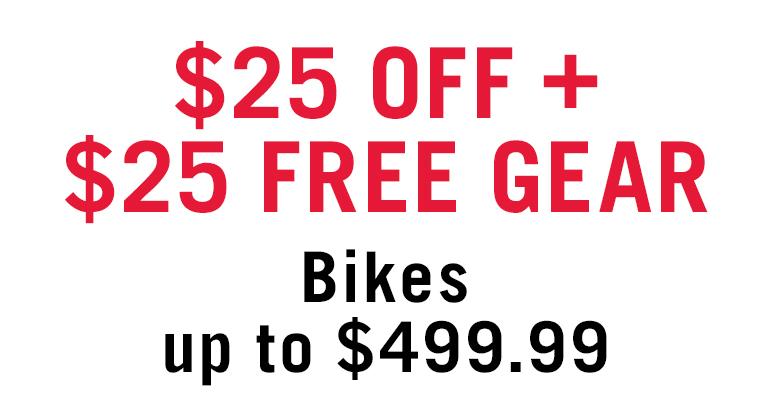 $25 OFF + $25 FREE GEAR