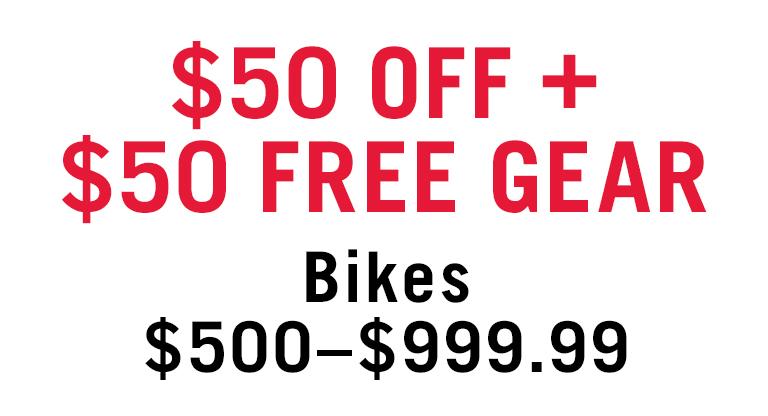 $50 OFF + $50 FREE GEAR