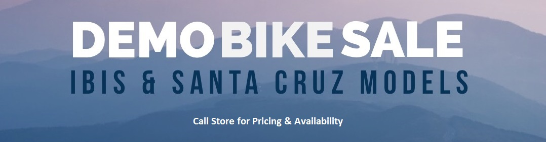 Demo Bike Sale - Ibis & Santa Cruz Models - at Cal Coast Bicycles