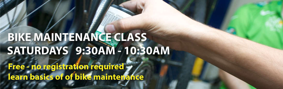 Free Bike Maintenance Class 9:30-10:30am Summer Saturdays