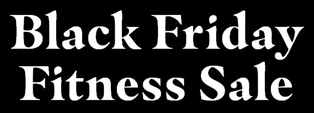 Black Friday Fitness Specials