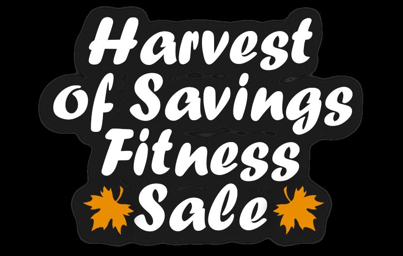 Harvest of Savings Fitness Sale