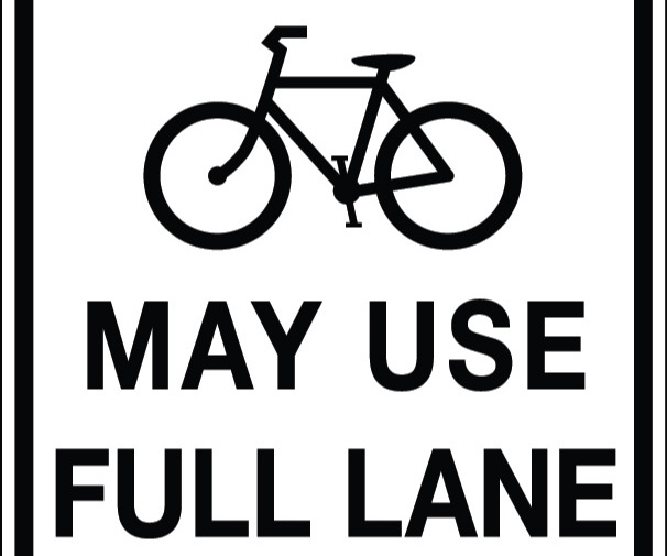 Bikes May Use Full Lane sign
