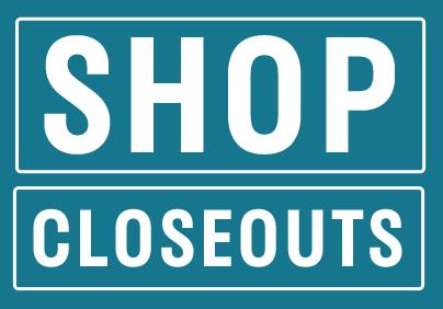 Shop closeouts