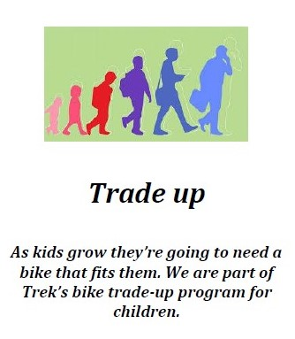 Trade in up program as kids grow