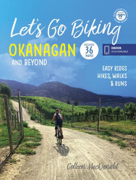 Let's Go Biking - Okanagan and Beyond