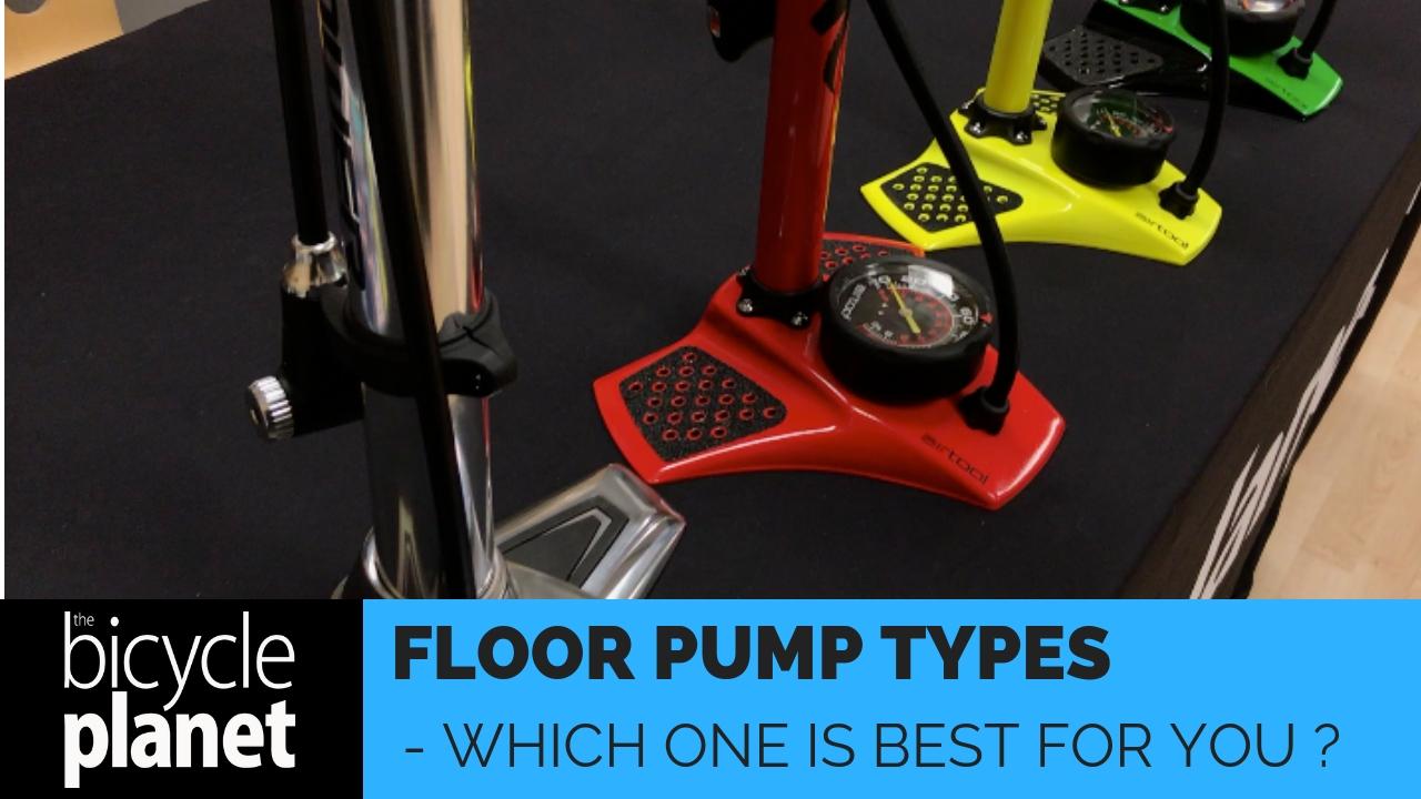 Types of Floor Pumps
