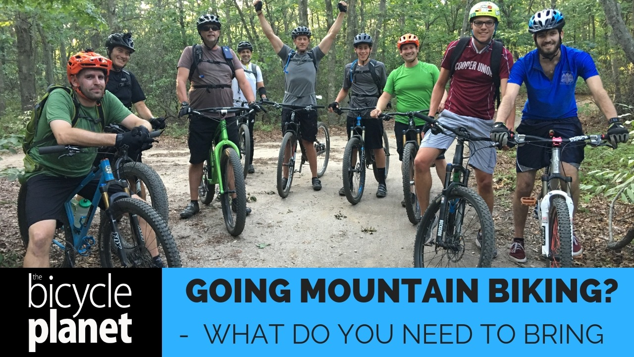 What to bring for mountain biking
