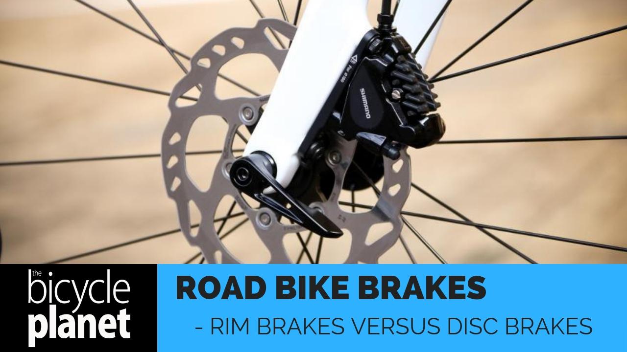 Rim versus Disc Brakes