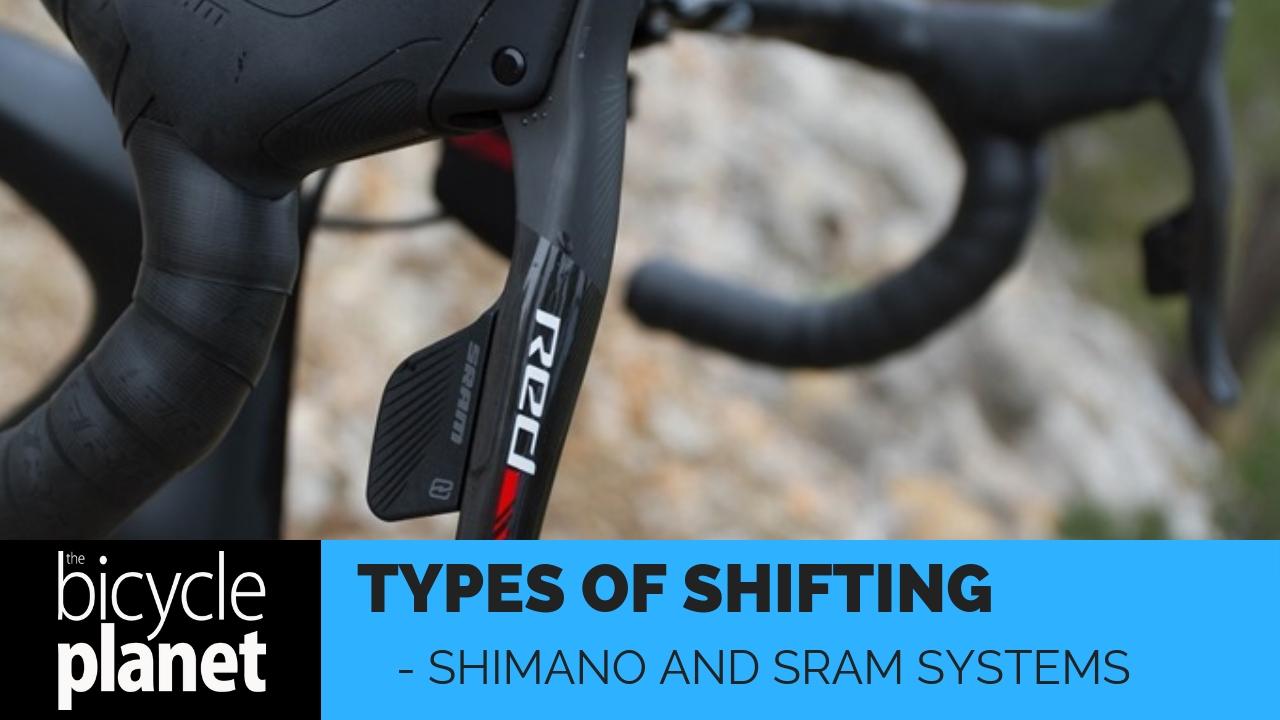 Shimano and Sram Shifting Systems