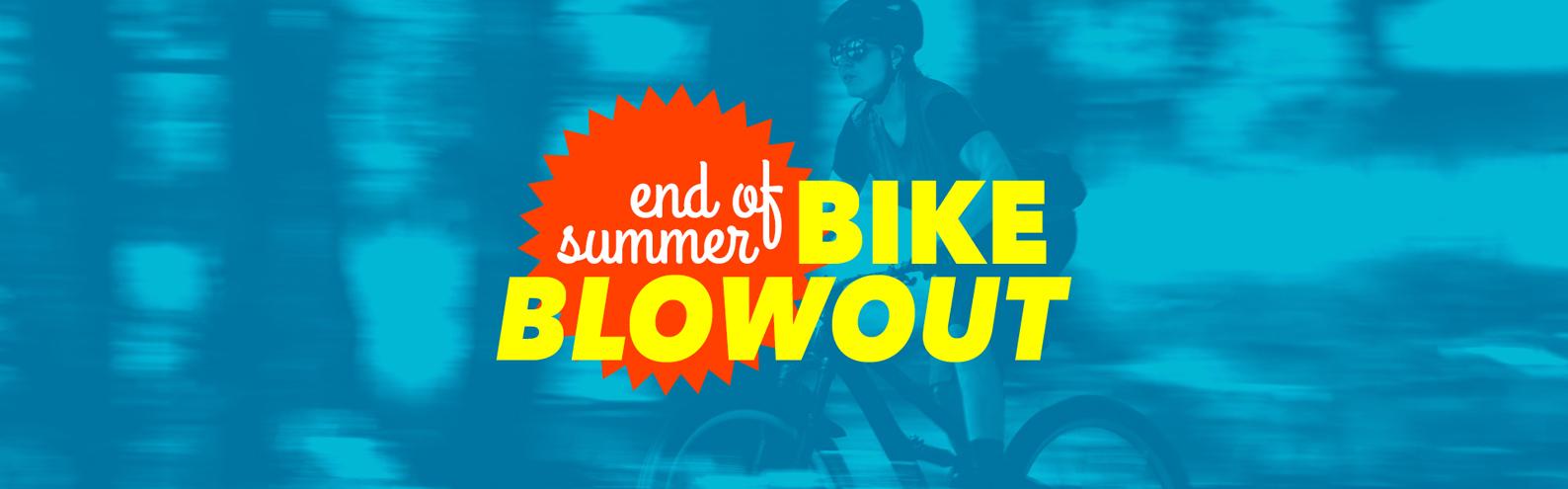 End of Summer Bike Blowout Sale
