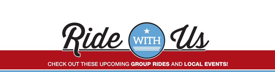 Ride With Us. Check out upcoming group rides and events