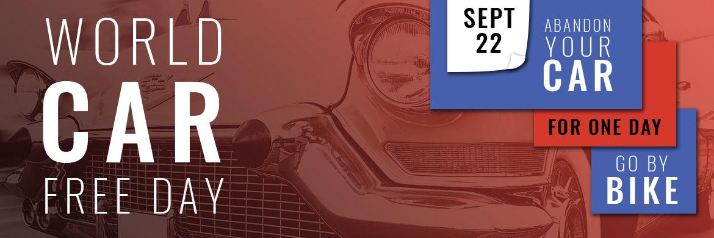 Celebrate World Car Free Day September 22