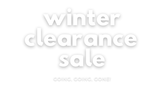 Give the Gift of Possibility | Winter Clearance Sale
